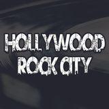 Hollywood Rock City - Lunedì 19 Giugno 2017