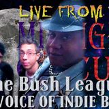 "LIVE from the Midnight Circus Featuring ""The Bush League"""