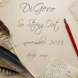 DiGevo - So Strong Out (Deep Mix November 2015)