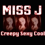 CREEPY, SEXY, COOL dj miss J on Morebass.com