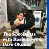 The Specialists with Rosie Lowe and Special Guest Dave Okumu - 29.05.19 - FOUNDATION FM