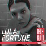 DARK ROOM Podcast 0216: Lula Fortune