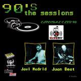 90´s The Sessions (Especial Club 90 con Javi Madrid y Juan Beat)