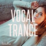 Paradise - Vocal Trance Top 10 (April 2017)
