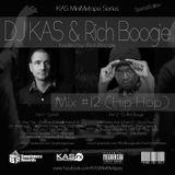 Dj KAS & Dj Rich Boogie - Mix #12 (Hip Hop)