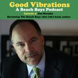 Good Vibrations: Episode Three — Jim Murphy