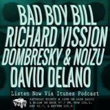 Episode 9-15-18 Ft: Bad Boy Bill, Richard Vission, Dombresky B2B w/ Noizu, & David Delano