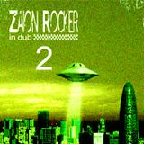 Zaion Rocker in Dub 2