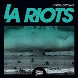 FOOLCAST 011 - LA RIOTS SPRING 2010 MIX