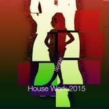 House Work 2015