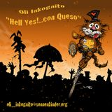 "Oli Inkognito - ""Hell Yes!... con Queso"""