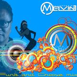 Allround dj Melvin - Funk and Groove mix