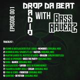 Drop Da Beat Radio with BassRaverz #1