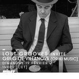 Lost Grooves Radio Show #25 Rinse Fr (special guest Greg de Villanova)