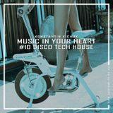 KONSTANTIN KICHUK - MUSIC IN YOUR HEART #10