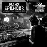 Bass Spencer - Strange 10 hours of Bass Music Part.11