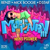 Benzi & Mick Boogie & D-Star & Hosted by Mike Posner - Motivation 3