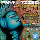 Mouchy Mora pres. Psynotized 006 (September 2013) - ManMachine Guest Mix on DI.FM
