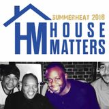 House Matters:  SummerHeat 2018 Mixed By Wez Whynt