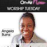 Angela Burns - Worship Tuesday - 100915 @JGRFM040714