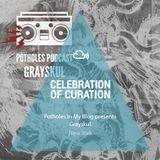Celebration of Curation 2013 #NY: Potholes Podcast (Grayskul)