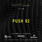 PUSH 92. CIRCUITO LIVE 008. Global Mixx Radio. Candelaria Live