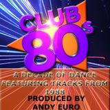 Club 80s on Radio Crash 16th February 2017 - 1988, Produced by Andy Euro