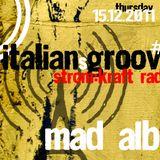 Mad Alba @ Italiansgroove #4 on STROMKRAFT radio