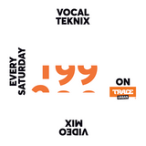 Trace Video Mix #199 VI by VocalTeknix