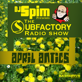DJ Spim Presents The Subfactory Radio Show - April Antics - Bassdrive.com 28/04/2014