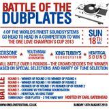 BATTLE OF THE DUBPLATES @ ONE LOVE FESTIVAL, LONDON 18.08.2013