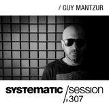 Systematic Session 307 with Guy Mantzur