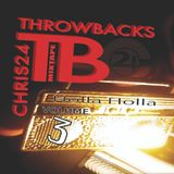 "ThrowbackMix Vol.3  ""Holla Holla"""