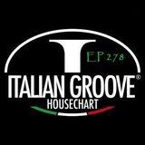 ITALIAN GROOVE HOUSE CHART #278
