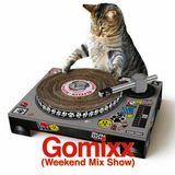 Gomixx(Weekend Mix Show)