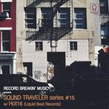 Sound Traveler Series #15 ft. Hot16