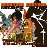 CREATURE'S FEATURE HOUR #20 - Blaxploitation: Classics - 02.14.20