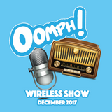 Oomph! Wireless Show - December 2017 - Week 3