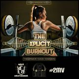 Xplicit ENT presents #2MV Burn Out The Power Soca Edition