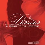 Dedicated: A Tribute To The Love Zone