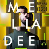 BPM/023 Mella Dee
