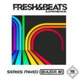 Bhuda - Fresh & Beats (Series Mixed #1)