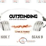 OUTSTANDING 'Live 4 Music' LIVE JAMZ V2 featuring NICK T & SEAN B 八神摇