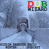 DuBWiZaRd - Riddim Bandits Radio Winter 2018 Podcast