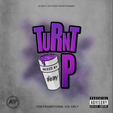 TURNT UP MIX (EXPLICIT)