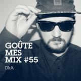 Goûte Mes Mix #55: DkA