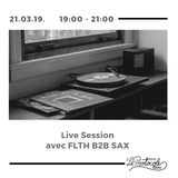 Live Session avec FLTH B2B SAX - 21.03.2019