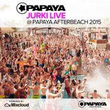 DJ Jurki LIVE @ Papaya Afterbeach 2015