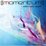 Momentum with Mark Doyle - Episode 303