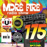 More Fire Radio Show #175 Week of May 21st 2018 with Crossfire from Unity Sound